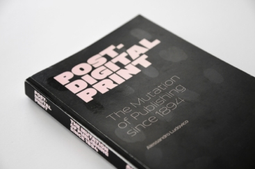 Post-Digital Print, un livre par Alessandro Ludovico paru en 2012